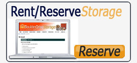 Rent/Reserve Storage - Boulder Drive Storage